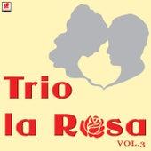 Trio La Rosa Vol.3 by Trío La Rosa