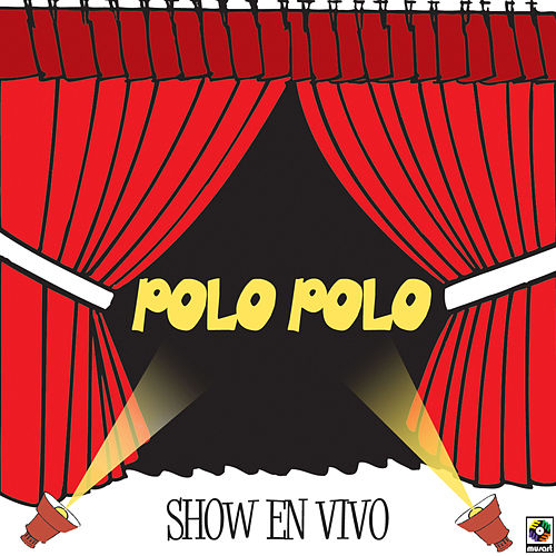 Play & Download Show En Vivo by Polo Polo | Napster