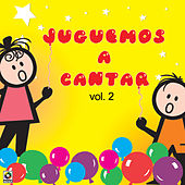 Juguemos A Cantar Vol.II by Various Artists