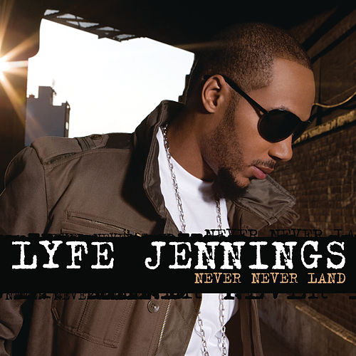 Play & Download Never Never Land by Lyfe Jennings | Napster