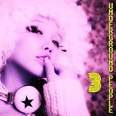 Play & Download Underground People, Vol. 3 (House Fine Selection) by Various Artists | Napster