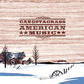 American Music by Gangstagrass
