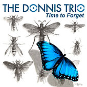 Time to Forget - Single by The Donnis Trio
