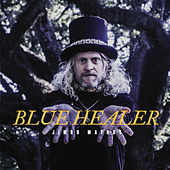 Play & Download Blue Healer by Jimbo Mathus | Napster