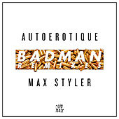 Play & Download Badman (Remixes) by Autoerotique | Napster