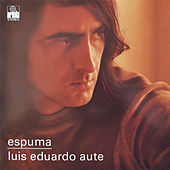 Play & Download Espuma (Remasterizado) by Luis Eduardo Aute | Napster