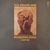 24 Canciones Breves (Remasterizado) by Luis Eduardo Aute