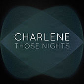 Play & Download Those Nights by Charlene | Napster