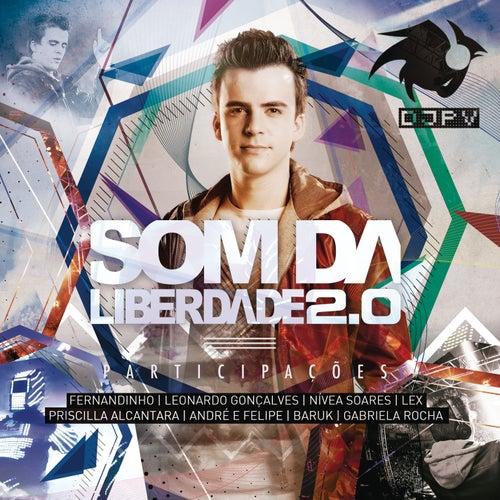 Som da Liberdade 2.0 de DJ PV