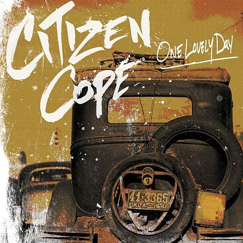 Play & Download One Lovely Day by Citizen Cope | Napster