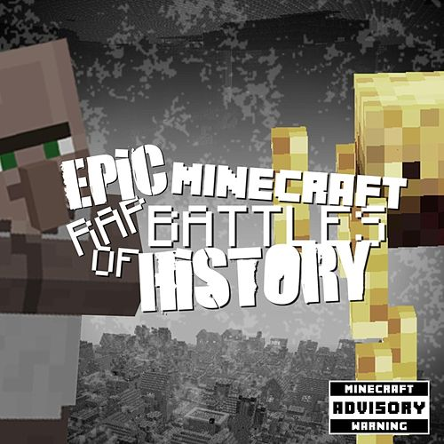 Play & Download Epic Minecraft Rap Battles of History: Villager vs Blaze by Pedro Esparza | Napster