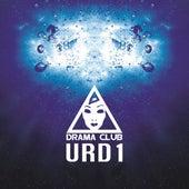 Play & Download U R D 1 by Drama Club | Napster