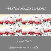 Master Series Classic - Joseph Haydn - Symphonien No. 6, 7 und 8 by Hamburg Rundfunk-Sinfonieorchester