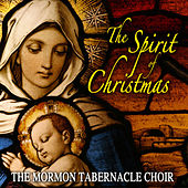 The Spirit Of Christmas by The Mormon Tabernacle Choir