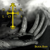 Play & Download Black Rain by Dark Lotus | Napster