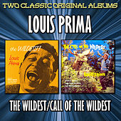 Play & Download The Wildest/Call Of The Wildest by Louis Prima | Napster