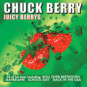 Play & Download Juicy Berrys by Chuck Berry | Napster