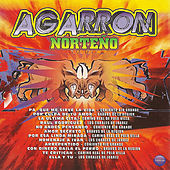 Play & Download Agarron Norteño by Various Artists | Napster