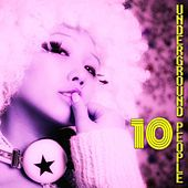 Underground People, Vol. 10 (House Fine Selection) by Various Artists