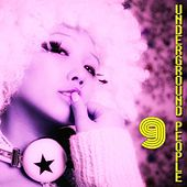 Play & Download Underground People, Vol. 9 (House Fine Selection) by Various Artists | Napster