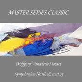 Master Series Classic - Wolfgang Amadeus Mozart - Symphonien No. 16, 18 und 25 by Hamburg Rundfunk-Sinfonieorchester