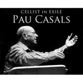 Cellist in Exile, Pau Casals by Mieczyslaw Horszowski