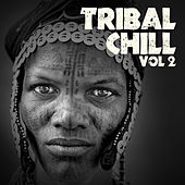 Tribal Chill, Vol. 2 by Various Artists