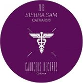 Play & Download Catharsis EP by Sierra Sam | Napster