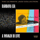 A Woman In Love by Barbara Lea
