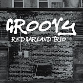 Play & Download Groovy by Red Garland | Napster