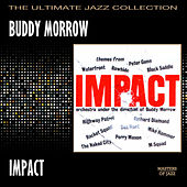 Play & Download Impact by Buddy Morrow | Napster