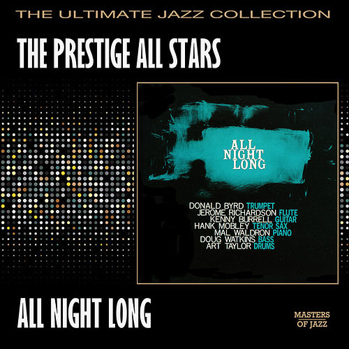 All Night Long by Prestige All-Stars