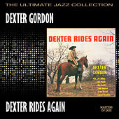 Play & Download Dexter Rides Again by Dexter Gordon | Napster