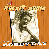 Rockin' Robin With Bobby Day by Bobby Day