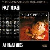 My Heart Sings by Polly Bergen