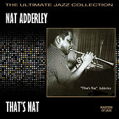 That's Nat by Nat Adderley