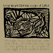 Play & Download Lotte Lenya Reads The Stories Of Kafka by Lotte Lenya | Napster