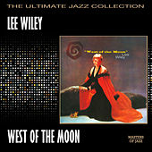 West Of The Moon by Lee Wiley