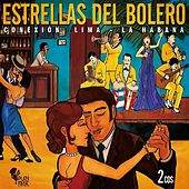 Play & Download Estrellas del Bolero. Conexión Lima - La Habana by Various Artists | Napster