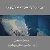 Master Series Classic - Johann Strauss - Unforgettable Melodies Vol. II by Hamburg Rundfunk-Sinfonieorchester