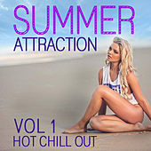 Summer Attraction Hot Chill out, Vol. 1 by Various Artists