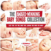 The Award Winning Baby Songs Collection - Sleep Time, Play Time, Dance Time & Learning Time Songs by Various Artists