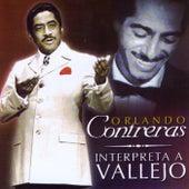Interpreta a Vallejo by Orlando Contreras