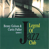 Play & Download Legend of Jazz Club by Benny Golson | Napster