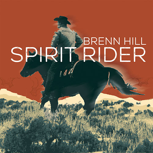 Spirit Rider by Brenn Hill