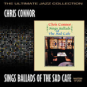 Chris Connor Sings Ballads Of The Sad Café by Chris Connor