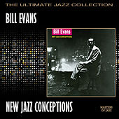 New Jazz Conceptions by Bill Evans Trio