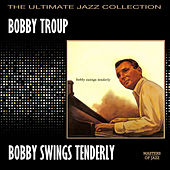 Play & Download Bobby Swings Tenderly by Bobby Troup | Napster