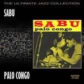 Play & Download Palo Congo by Sabu | Napster