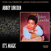 Play & Download It's Magic by Abbey Lincoln | Napster